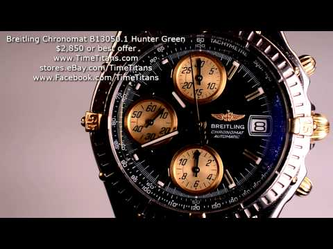 Breitling Chronomat B13050.1 GT 18k and Steel Hunter Green Dial B13 COSC Chronometer Chronograph