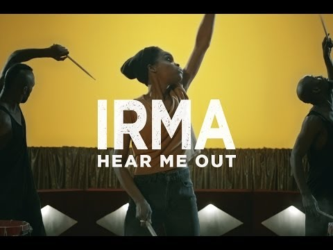 Irma - Hear Me Out