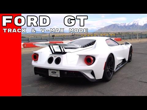 2017 Ford GT Track & V-MAX Mode
