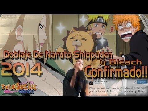 Se Confirma Doblaje de Naruto Shippuden y Nuevos Episodios de Bleach 2014