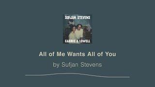 download lagu All Of Me Wants All Of You - Sufjan gratis