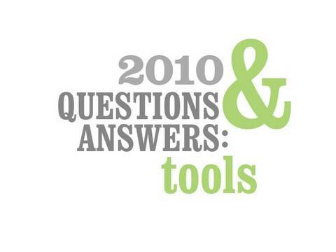Q&A - Tools (1/2010)