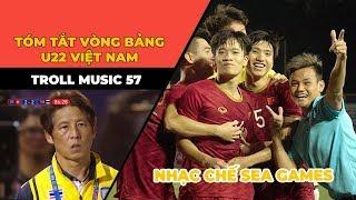 TROLL MUSIC 57: Tóm tắt vòng bảng Sea Games của U22 Việt Nam | NHẠC CHẾ SEA GAMES 30