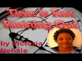 Time is FAST Running Out! Victoria Nahale Video