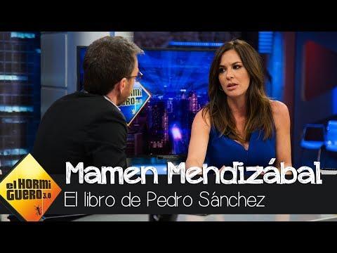 La sincera opinión de Mamen Mendizábal sobre el libro de Pedro Sánchez - El Hormiguero 3.0