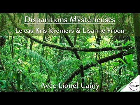 « Disparitions Mystérieuses : Le cas Kris Kremers & Lisanne Froon » avec Lionel Camy - NUREA TV