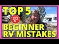 5 HUGE MISTAKES NEW Full Time RVers and VanDwellers Make