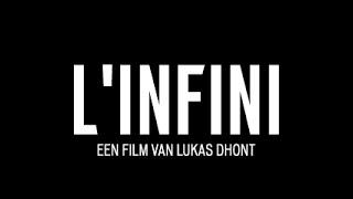 Teaser L'INFINI