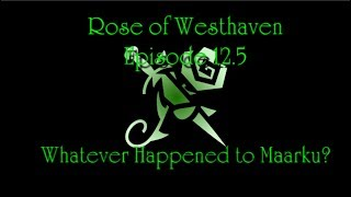 Rose of Westhaven - Session 12.5
