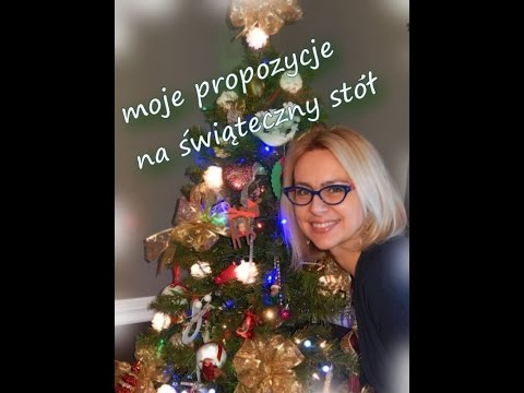 Moje Propozycje Na świąteczny Stół / Zdrowe Przepisy Na Boże Narodzenie