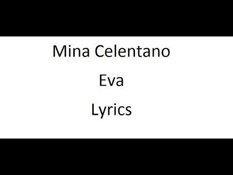 Mina Celentano - Eva - Lyrics