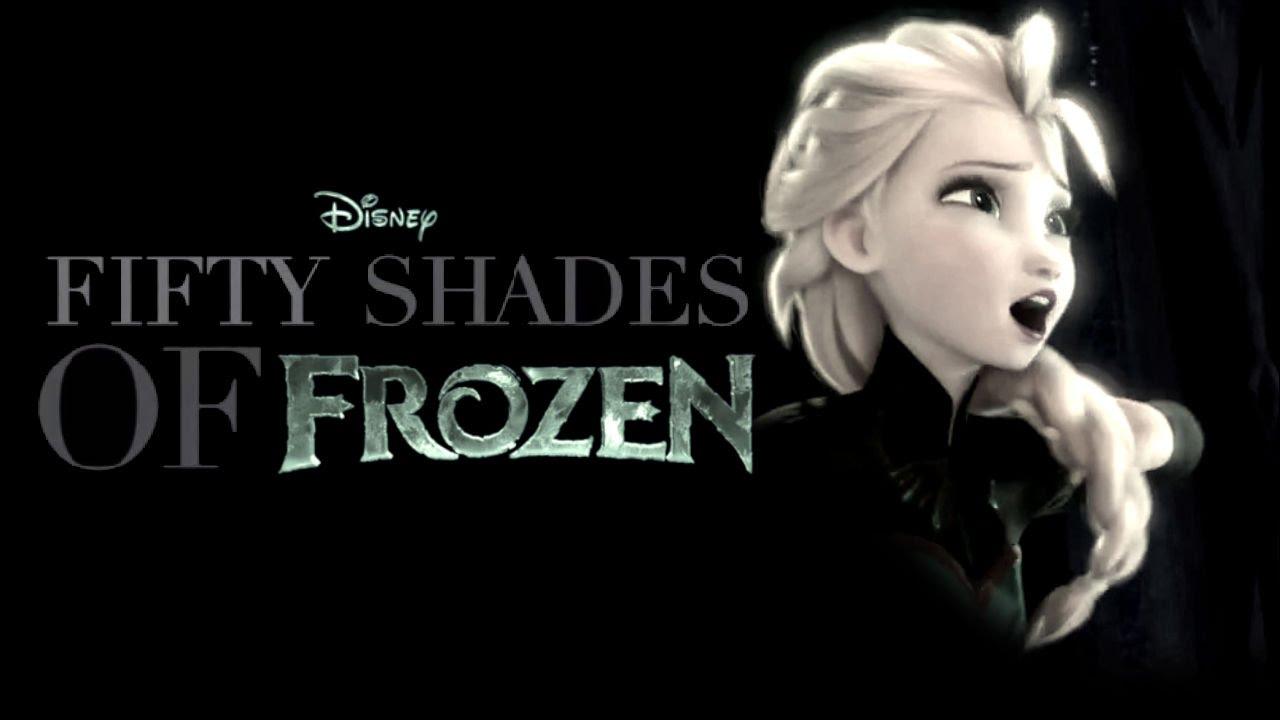 Original fifty shades of frozen mashup youtube