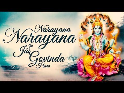 Narayana Narayana Jai Jai Govinda Hare -  Krishna Bhajans - (...