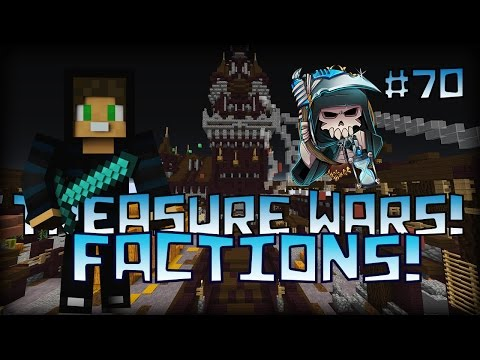 Treasure Wars Factions! #70