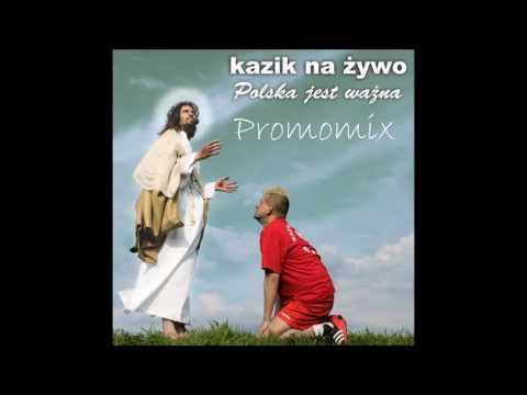 Kazik Na Żywo Polska Jest Ważna Singiel CD - Promomix By DJ Adijos