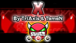 Geometry Dash [2.0] (Demon) - X by TriAxis & TamaN - GuitarHeroStyles
