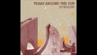 Watch Years Around The Sun Align video