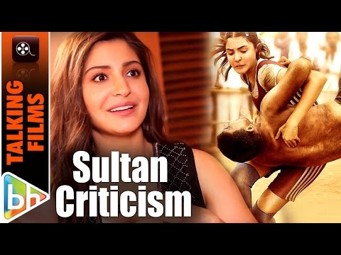 Anushka Sharma's PERFECT REPLY To The Criticism For Sultan | EXCLUSIVE