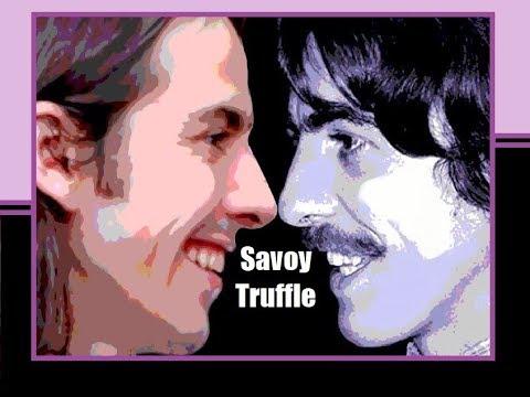 George Harrison - Savoy Truffle