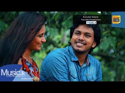 Kuludul Adare - Danushka Priyadarshana