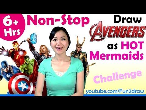 Art Video: Draw Avengers as HOT Mermaids - 6+ Hours Nonstop Challenge