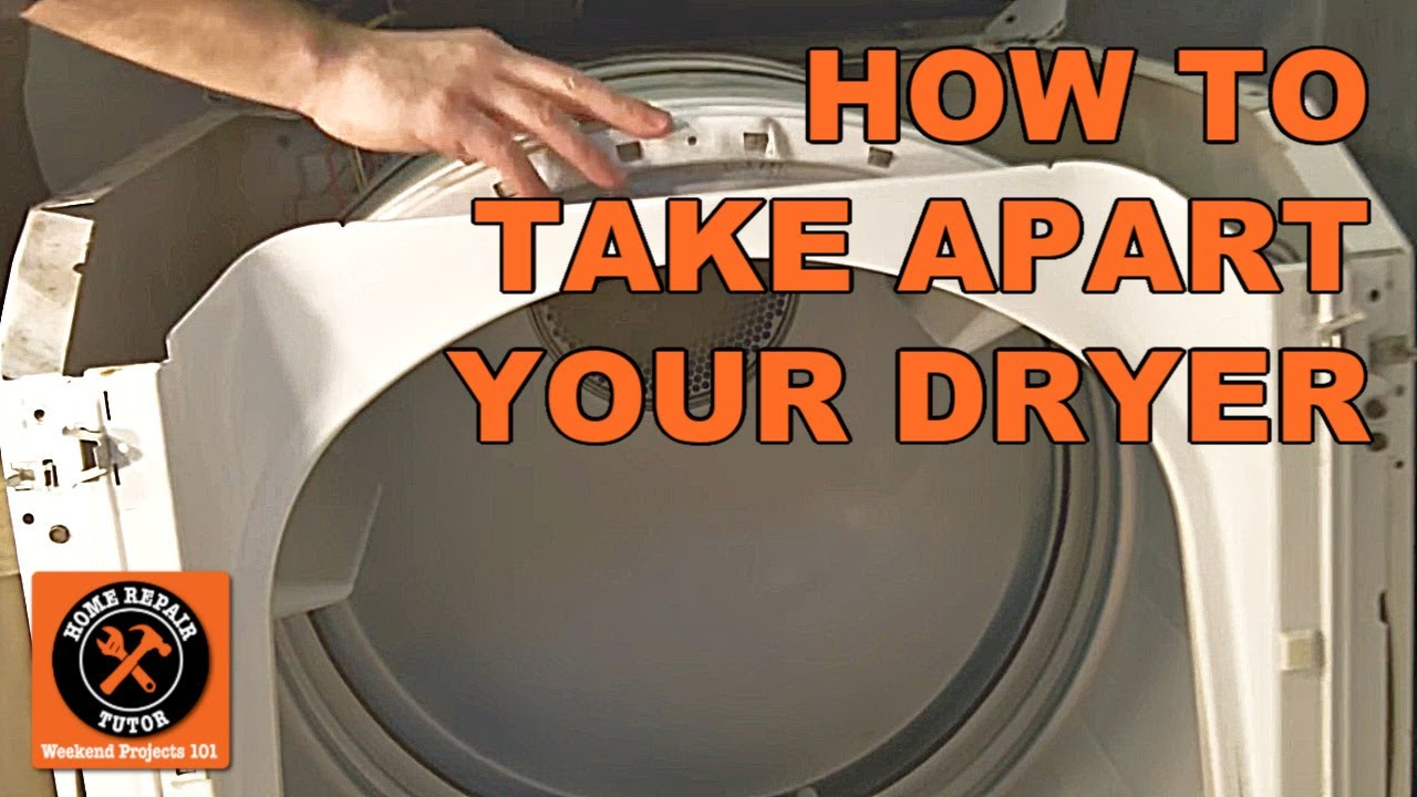 How To Take Apart A Maytag Electric Dryer By Home