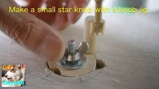 Make a small star knob with a knob jig