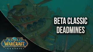Dead Mines Beta WoW Classic