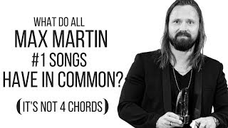 5 Things ALL MAX MARTIN #1 Hit Songs have in Common / Popular Music 2019 | LearnAudioEngineering.com
