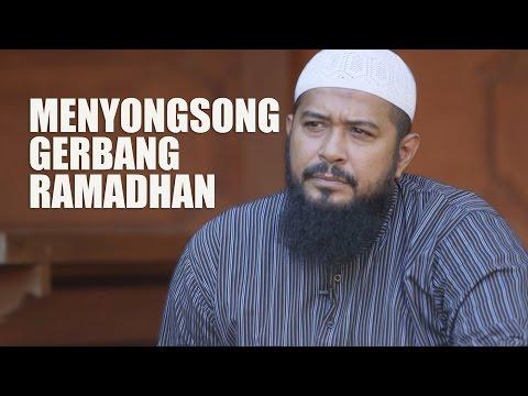 Menyongsong Gerbang Ramadhan - Ustadz Subhan Bawazier