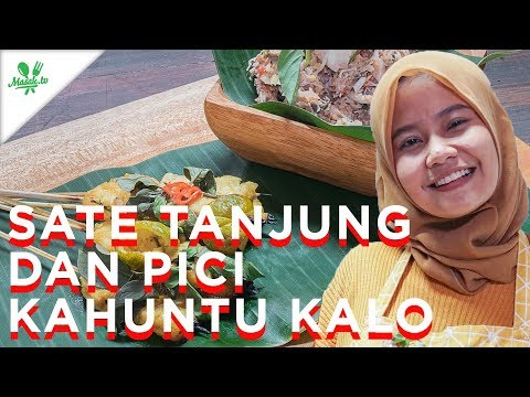 Resep Sate Tanjung dan Pici Kahuntu Kalo | Lomba Masak Ikan Nusantara 2018
