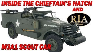Inside the Chieftain's Hatch: Scout Car, M3A1