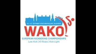 WAKO European Championships 2018 Bratislava, Slovakia DAY 3 TATAMI 1 Kick Light
