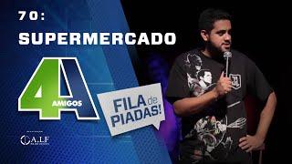 FILA DE PIADAS - SUPERMERCADO - #70