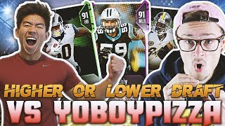 HIGHER OR LOWER DRAFT VS YOBOY PIZZA! Madden 18 Draft Champions