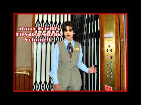 Marco Colettis Elevator Muzak Volume 1