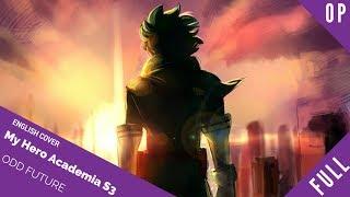 English My Hero Academia Op 4 34 Odd Future 34 Full Ver 僕のヒーローアカデミア Sam Luff Studio Yuraki