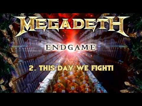 Megadeth - Endgame - 2. This Day We Fight!