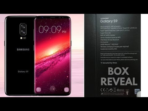 Samsung Galaxy S9 Official Box Release, Samsung Galaxy S9 Confirmed