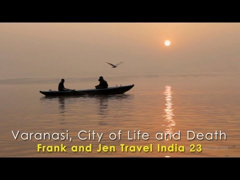 Varanasi Burning Ghats - Frank & Jen Travel India 23