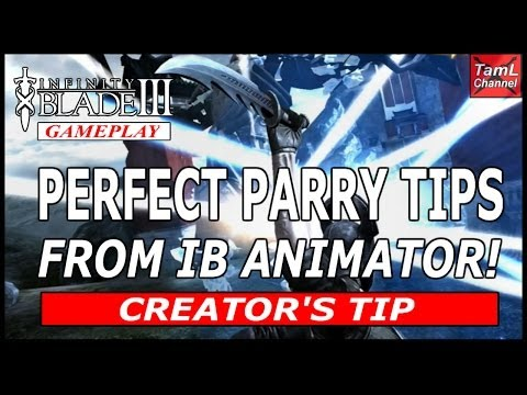 Infinity Blade 3: PERFECT PARRY TIP FROM IB ANIMATOR!