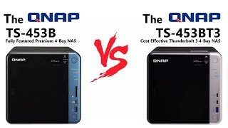 QNAP TS-453B Vs TS-453BT3 – What are the REAL differences
