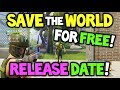Fortnite *FREE* Save the World RELEASE DATE -  When / How to get Save the World for free? MP3