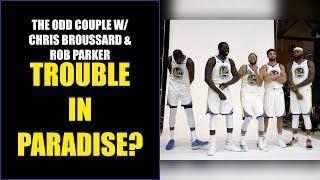 Chris Broussard & Rob Parker: More Warriors Drama?