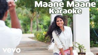 Uriyadi - Maane Maane Karaoke Song | Masala Coffee | Anthony Daasan