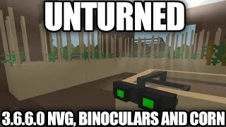Unturned 3.6.6.0 Update: Night Vision Goggles, Binoculars, Corn