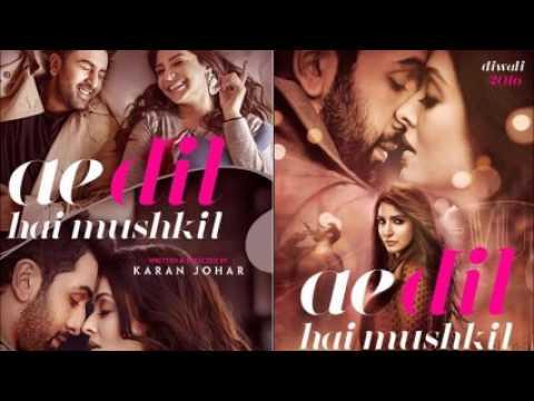 Ae Dil Hai Mushkil - Title Track- Arijit Singh - Pritam