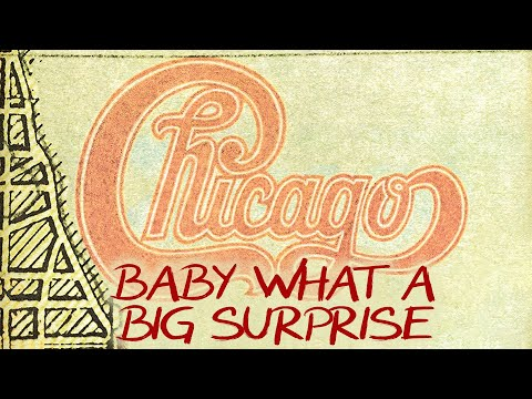 Chicago - Baby What A Big Surprise