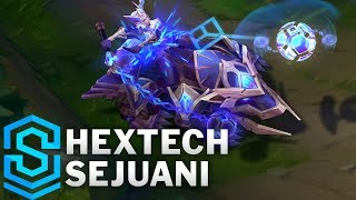Hextech Sejuani Skin Spotlight - League of Legends
