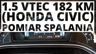 Honda Civic 5D 1.5 VTEC Turbo 182 KM (AT) - pomiar zużycia paliwa